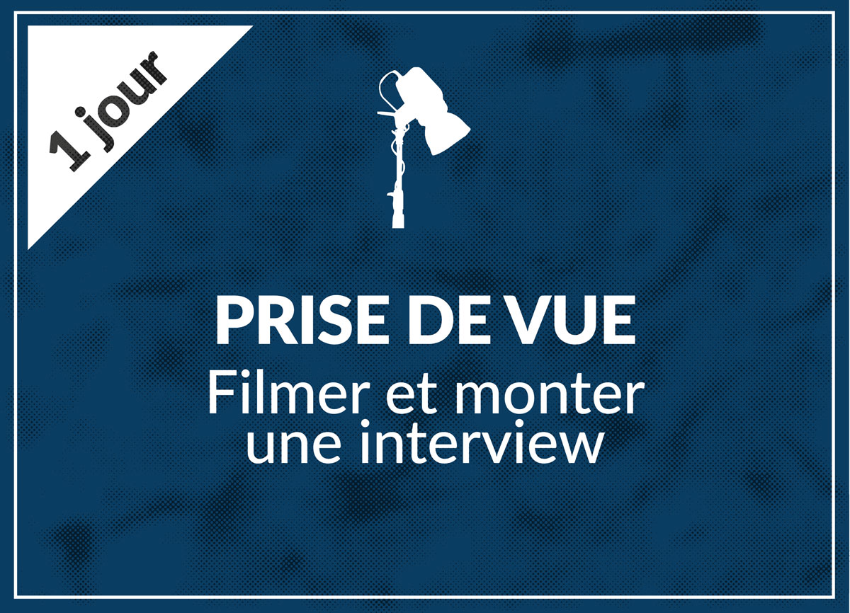 Filmer et monter une interview
